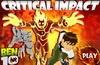 Ben 10 : Critical impact