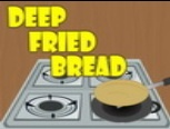 Deep Fried Bread