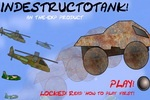 Indestructotank!