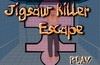 Jigsaw killer escape